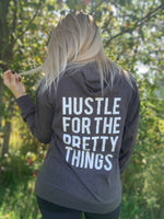 Hustle For the Pretty Things Hoodie
