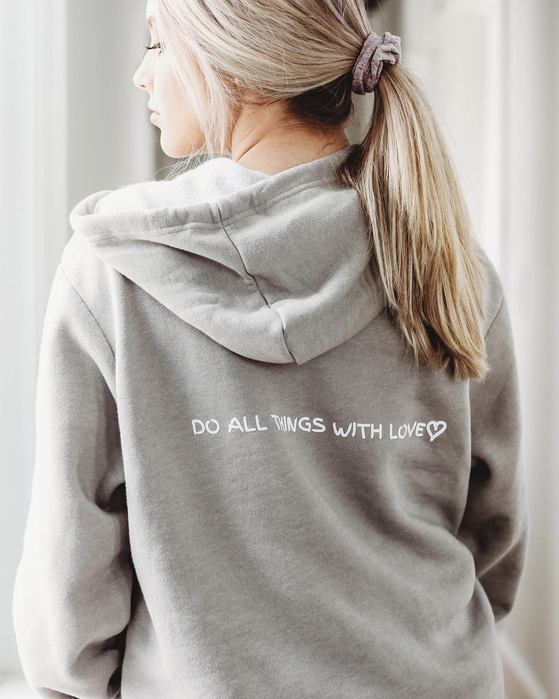 Do All Things With Love Zip Hoodie