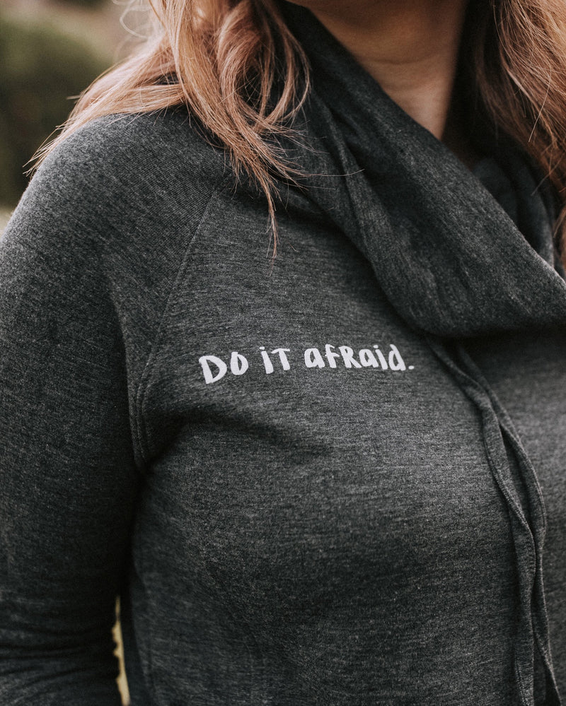 Do It Afraid Pullover