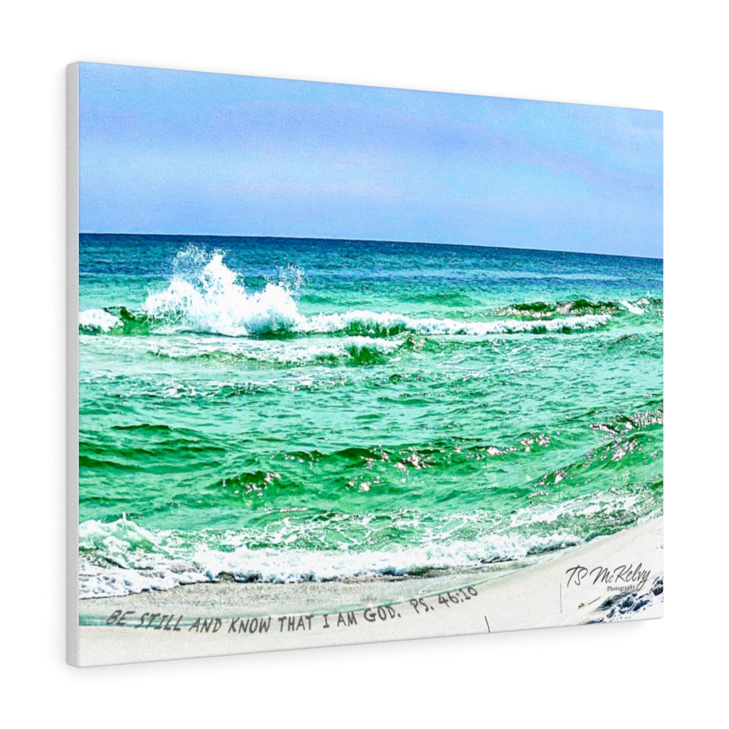 Be Still!  Ps 46:10 Canvas Gallery Wraps Item 1120041
