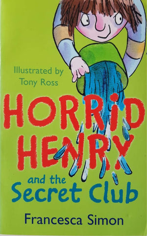 Horrid Henry and the Secret Club Like New, 6-8 Yrs Horrid Henry  (6557552771257)