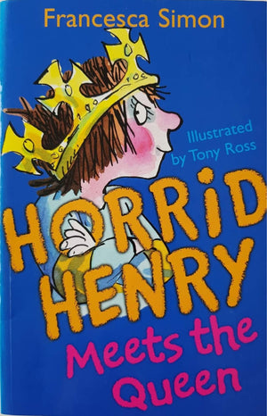 Horrid Henry Meets the Queen Like New, 9-11 Yrs Horrid Henry  (6557552836793)