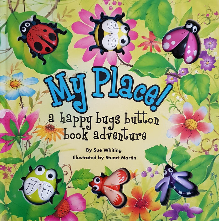 My Place A happy bugs button book adventure