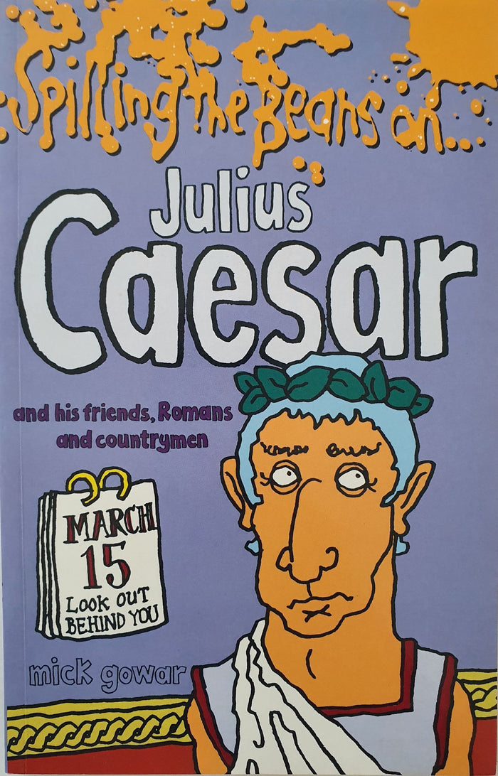 Spilling the beans on Julius Ceaser