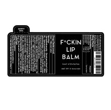 Load image into Gallery viewer, F*CKIN LIP BALM - SPF 15 (.15 oz) - 6 pack