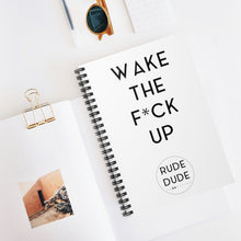 Load image into Gallery viewer, WAKE THE FUCK UP - Spiral Notebook - Ruled Line