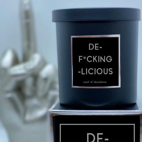 DE-F*CKING-LICIOUS Candle - Scent of Decadence