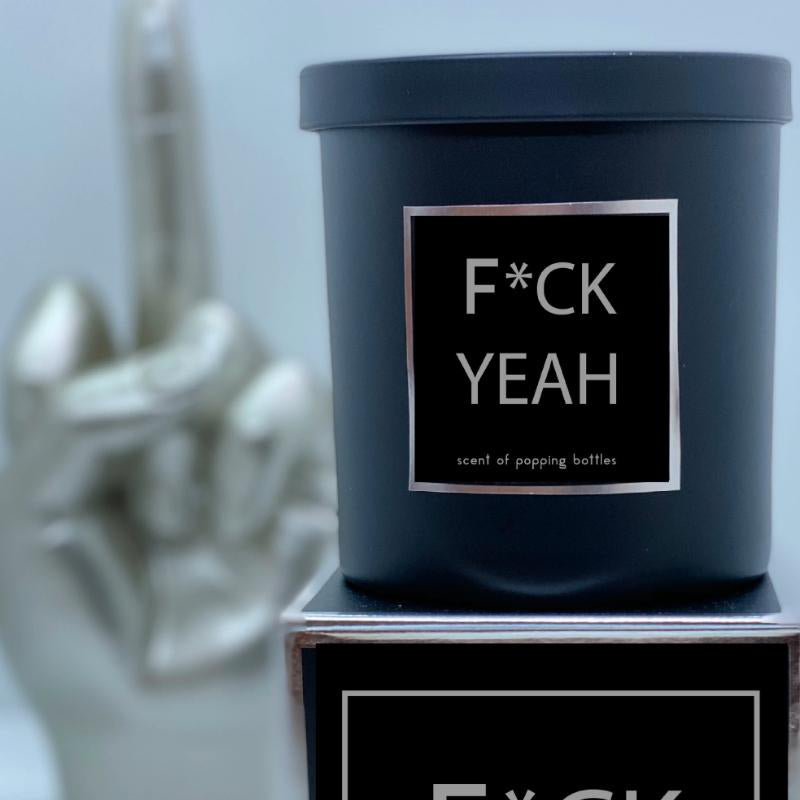 F*CK YEAH Candle - Scent of Popping Bottles