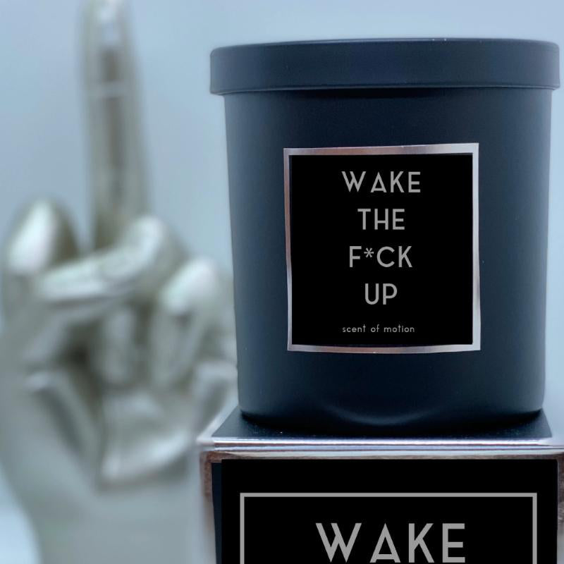 WAKE THE F*CK UP Candle - Scent of Motion