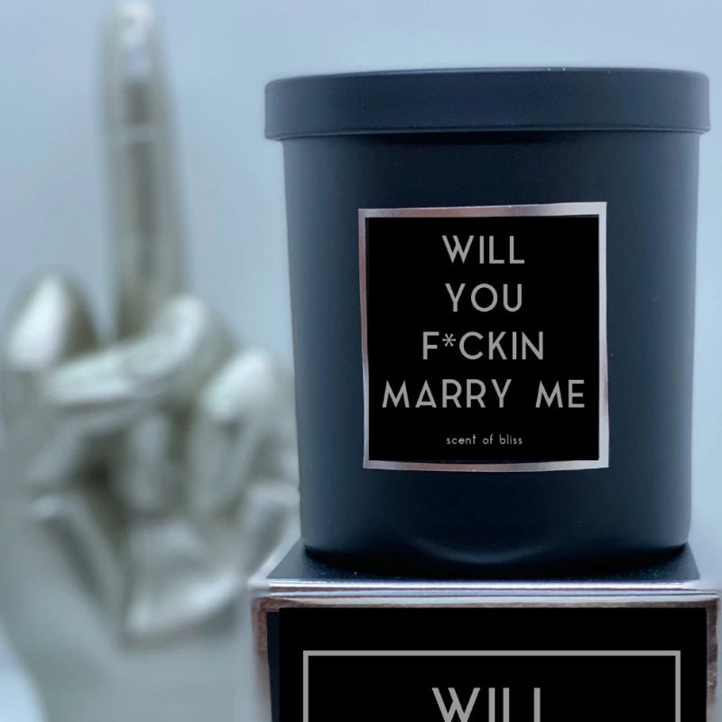 WILL YOU F*CKING MARRY ME Candle - Scent of Bliss