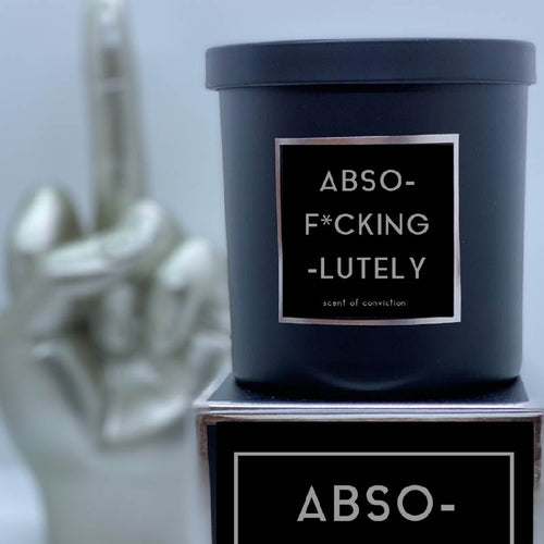 ABSO-F*CKING-LUTELY Candle - Scent of Conviction