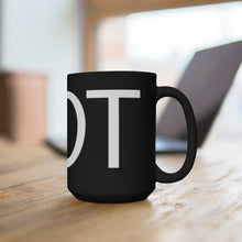 Load image into Gallery viewer, HOT - Black Mug 15oz