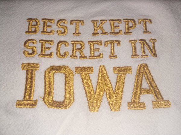 Best Kept Secret In Iowa Towel