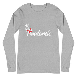 Bandemic Long Sleeve Tee
