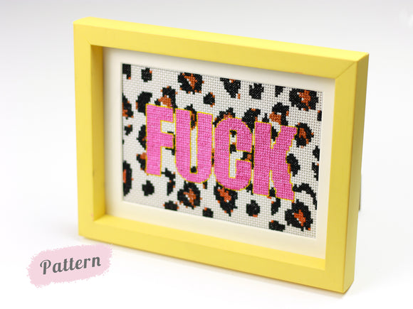 F*ck Leopard Print - Downloadable PDF Cross Stitch Pattern