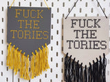 F*ck The Tories - Cross Stitch Banner Kit