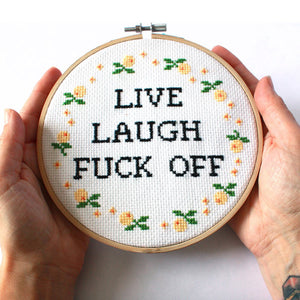Live, Laugh, F*ck Off- Funny Cross Stitch Kit For Adults