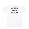 NEVER TOO MUCH TEE SU19