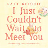 I Just Couldn't Wait to Meet You - Picture Book (6086580633800)