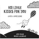 Ten Little Kisses For You -  Picture Book