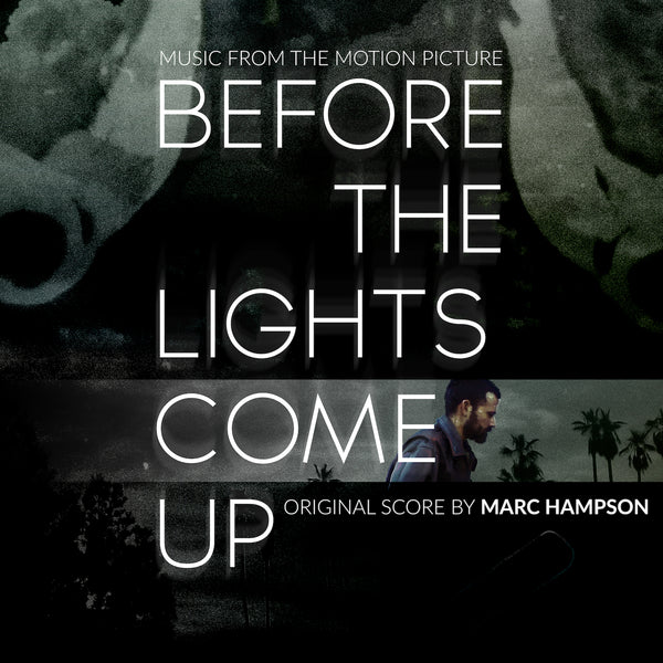 Before the Lights Come Up (Original Motion Picture Soundtrack)