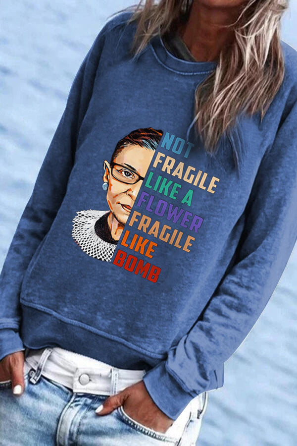 Not Fragile Like A Flower Fragile Like A Bomb Ruth Bader Ginsburg Portrait Print Sweatshirt