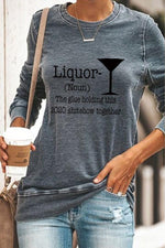Liquor Noun The Glue Holding This 2020 Shitshow Together Red Wine Glass Print Sweatshirt
