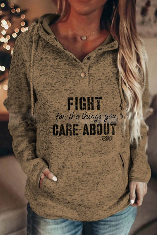 Fight For The Things You Care About RBC Letter Print Buttoned Hoodie
