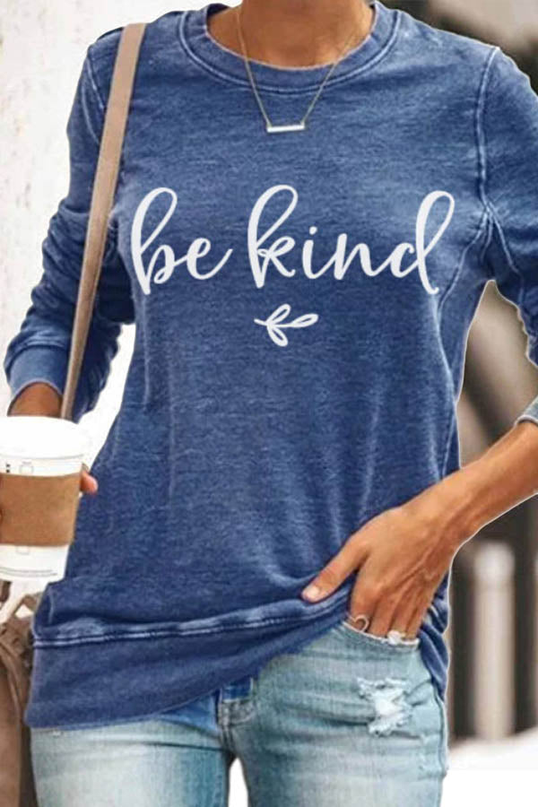 Be Kind Letter Print Daytime Sheath Crew Neck T-shirt