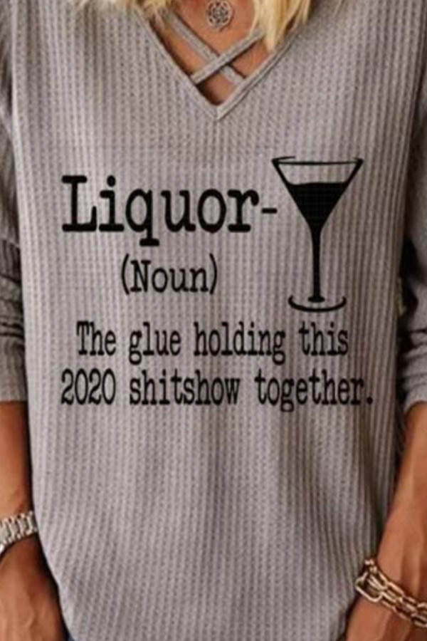 Liquor Noun The Glue Holding This 2020 Shitshow Together Print Cross Front Waffle Embossed Blouse