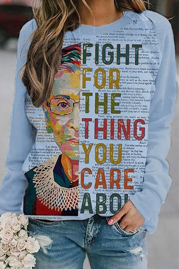 Fight For The Thing You Care About Ruth Bader Ginsburg Oil Painting Print Sweatshirt
