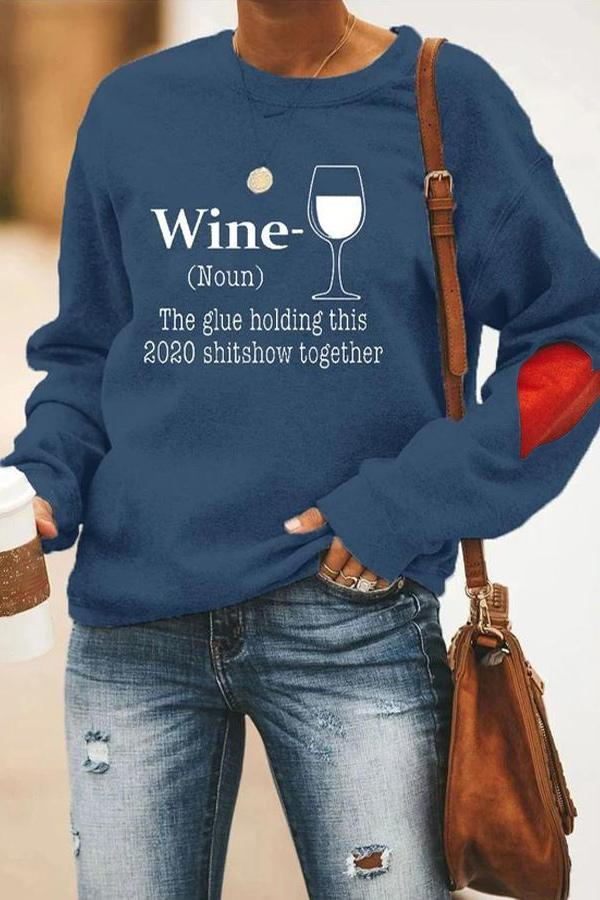 The Glue Holding This 2020 Shitshow Together Wine Glass Print T-shirt