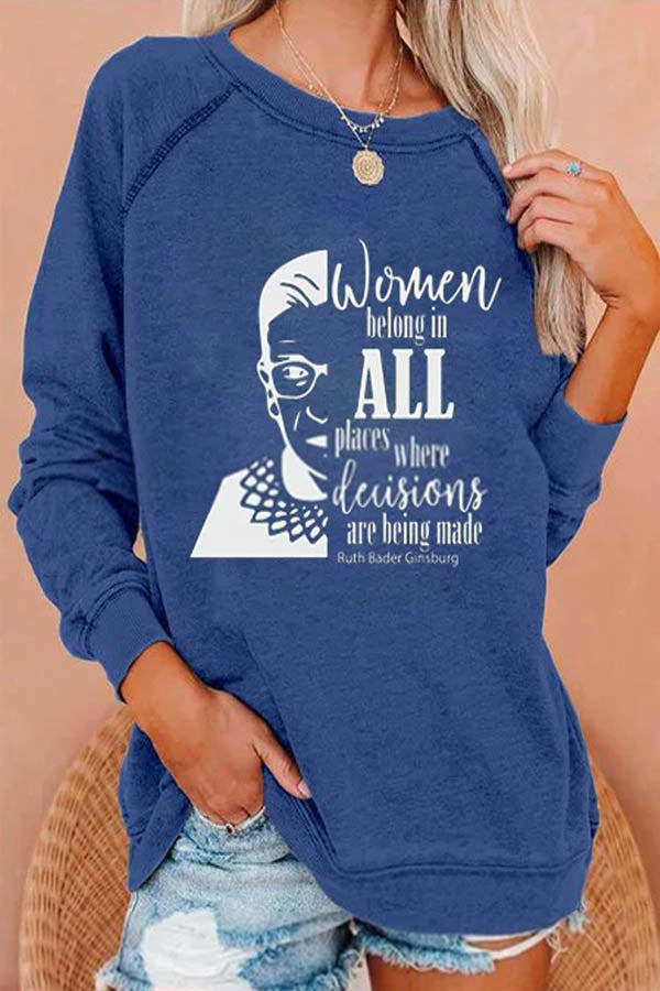 Women Belong In All Places Where Decisions Are Being Made Letter Ruth Bader Ginsburg Letter Print T-shirt