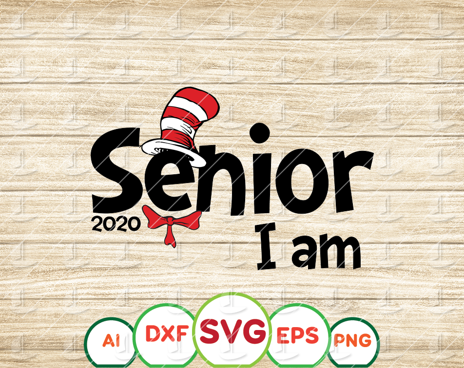 Senior 2020 svg, Graduation svg, End of school svg, Seniors svg, Senior I am svg, dxf, png, clipart, vector, sublimation, iron on print file - EaseDesignStudio