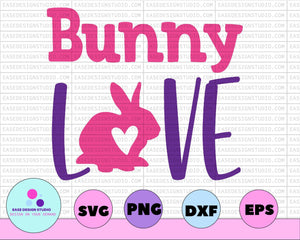 Bunny love Easter png/ sublimation/ png download,svg,dxf instant download - EaseDesignStudio