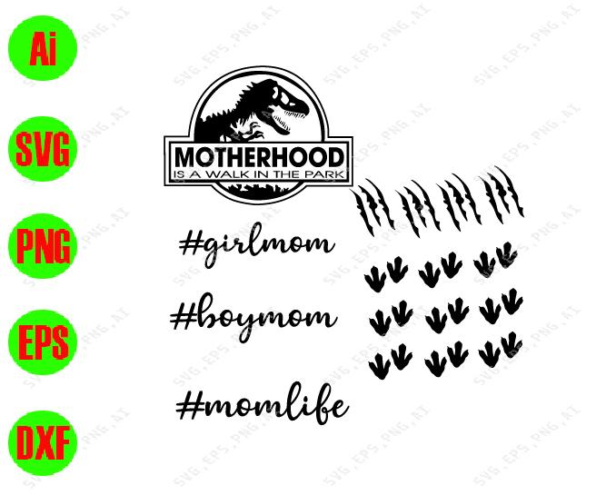 Motherhood is a walk in the park svg, dxf,eps,png, Digital Download