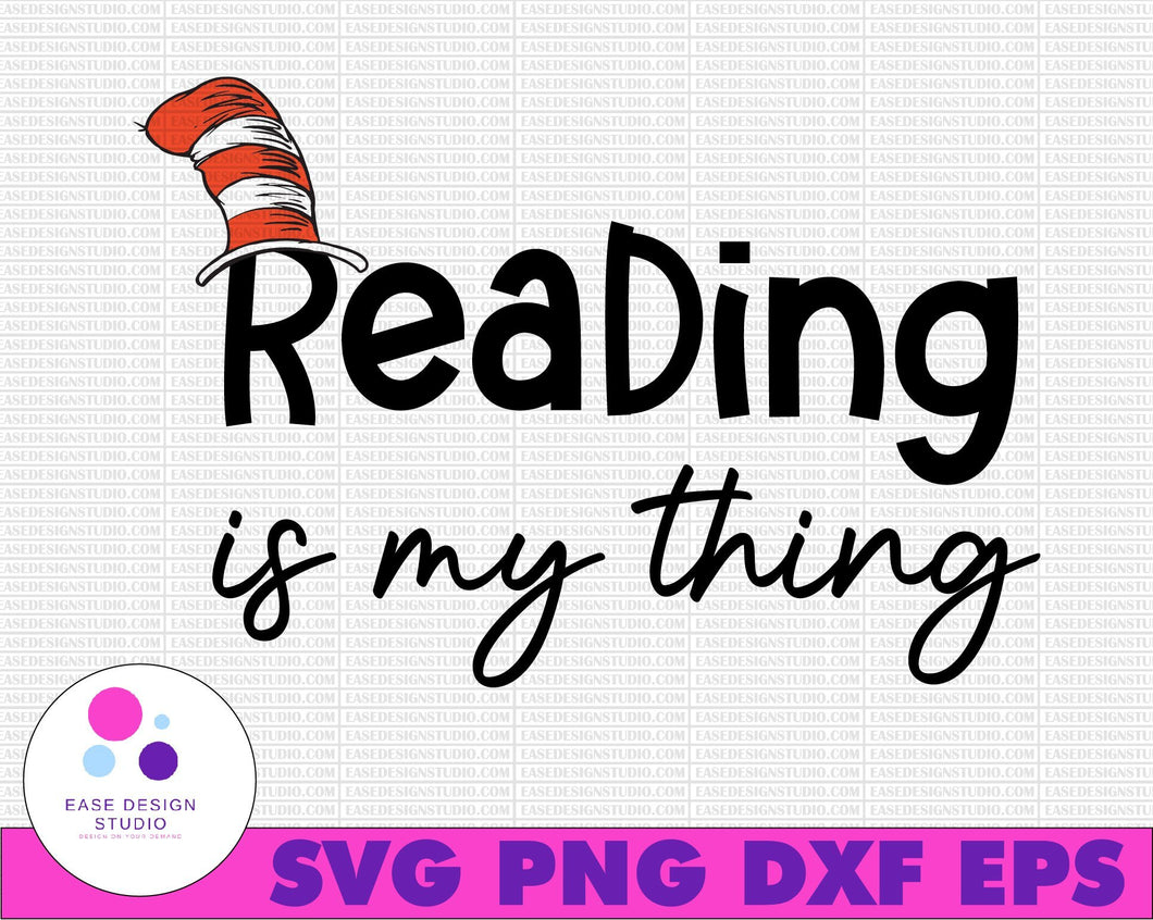 Reading in my thing Dr. Seuss svg Cat in hat svg Dr Seuss svg Sayings Quotes Read across America svg, dxf, clipart, vector, sublimation, iron on print - EaseDesignStudio