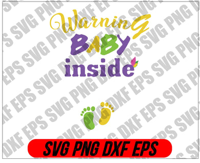 Mardi Gras SVG - Warning baby inside svg, png, dxf, eps digital download - EaseDesignStudio