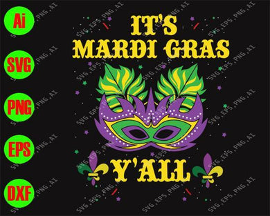 Mardi Gras SVG - It's Mardi Gras y'all  svg, png, dxf, eps digital download - EaseDesignStudio