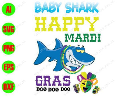 Mardi Gras SVG - Baby shark happy Mardi gras doo doo doo  svg, png, dxf, eps digital download - EaseDesignStudio