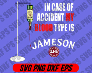 In case of accident my blood type is Jameson svg dr.seus svg,png dxf eps - EaseDesignStudio