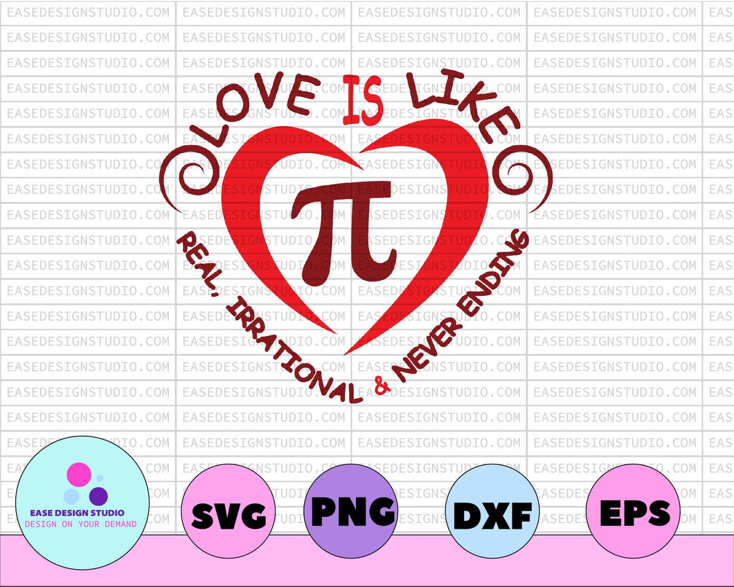 Pi Day Digital File, Pi Day Svg, Love Is Like Pi Svg, Valentines Day Svg, Math Svg, Love Svg, Pi Svg - EaseDesignStudio