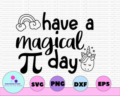 Have A Magical Pi Day Svg, Pi Day Shirt, Unicorn Svg, School Svg, Girl Design, Cute, Teacher, Cut Files, Svg Files, Cricut, Silhouette - EaseDesignStudio