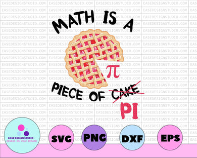Math is a Piece of Cake Love Math Number Geek Funny Pi Day Silhouette Vintage Design SVG PNG Cutting File Cricut Digital Download - EaseDesignStudio