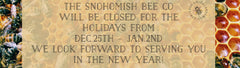 Happy Holidays from The Snohomish Bee Company