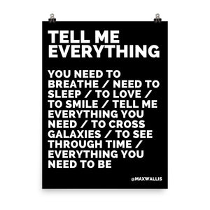 TELL ME EVERYTHING - WHITE ON BLACK