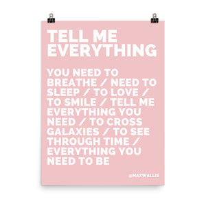 TELL ME EVERYTHING - WHITE ON PINK
