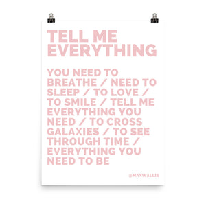 TELL ME EVERYTHING - PINK ON WHITE