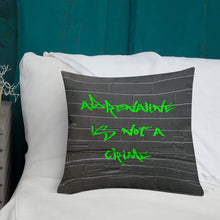 Load image into Gallery viewer, Adrenaline Is Not a Crime Graffiti Pillow