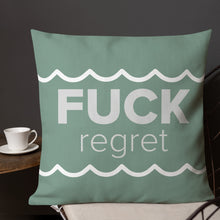 Load image into Gallery viewer, Fuck Regrets Pillow
